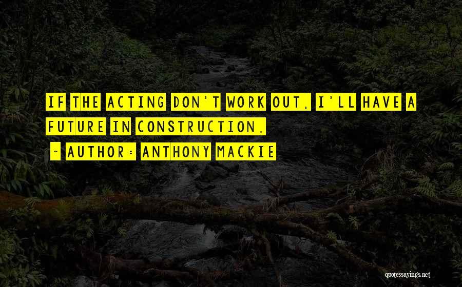 Anthony Mackie Quotes 549220