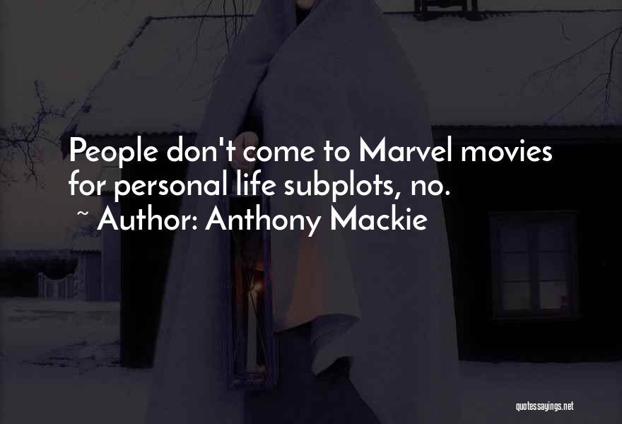 Anthony Mackie Quotes 635489