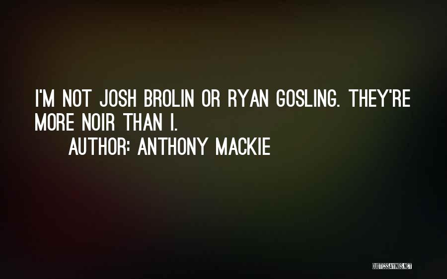 Anthony Mackie Quotes 687965