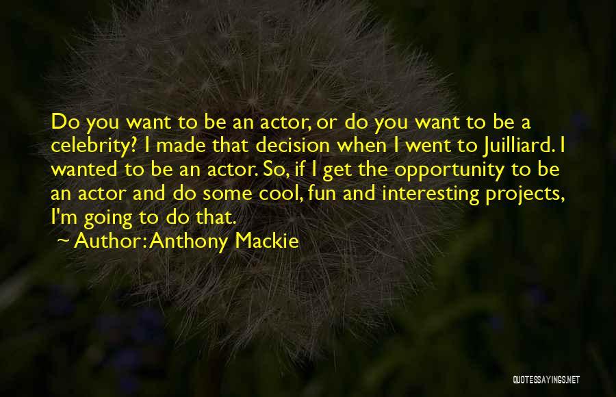 Anthony Mackie Quotes 728858