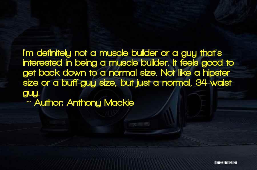 Anthony Mackie Quotes 83406