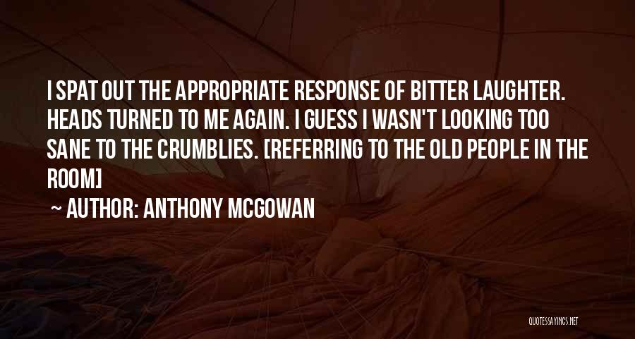 Anthony McGowan Quotes 1174090