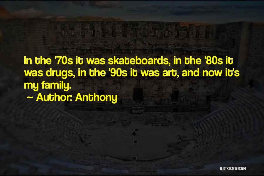 Anthony Quotes 2047010
