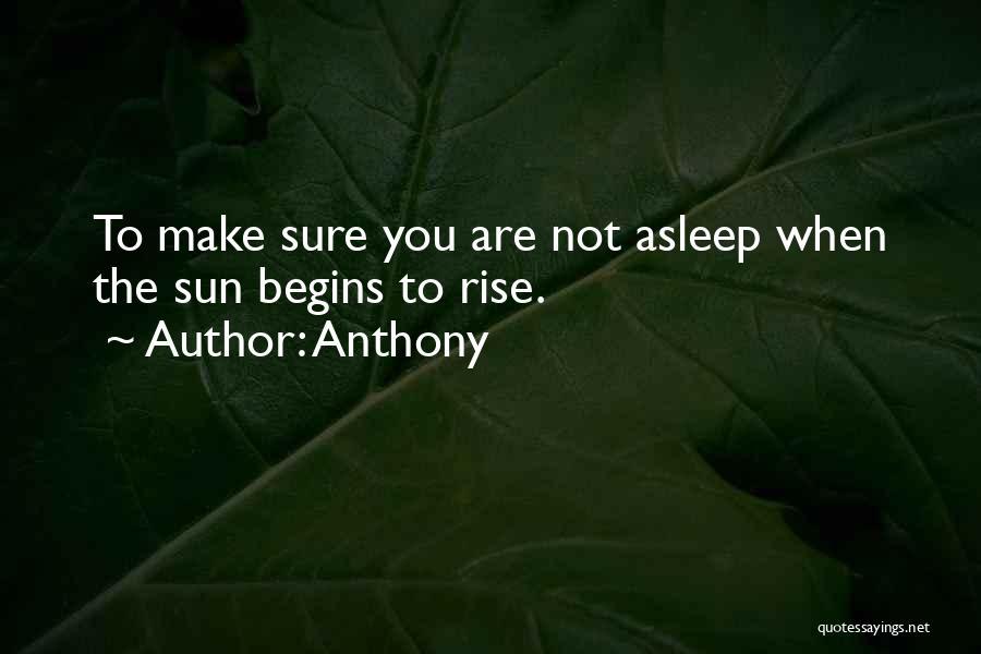 Anthony Quotes 2133117