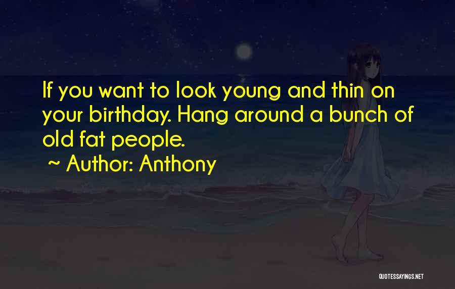Anthony Quotes 79826