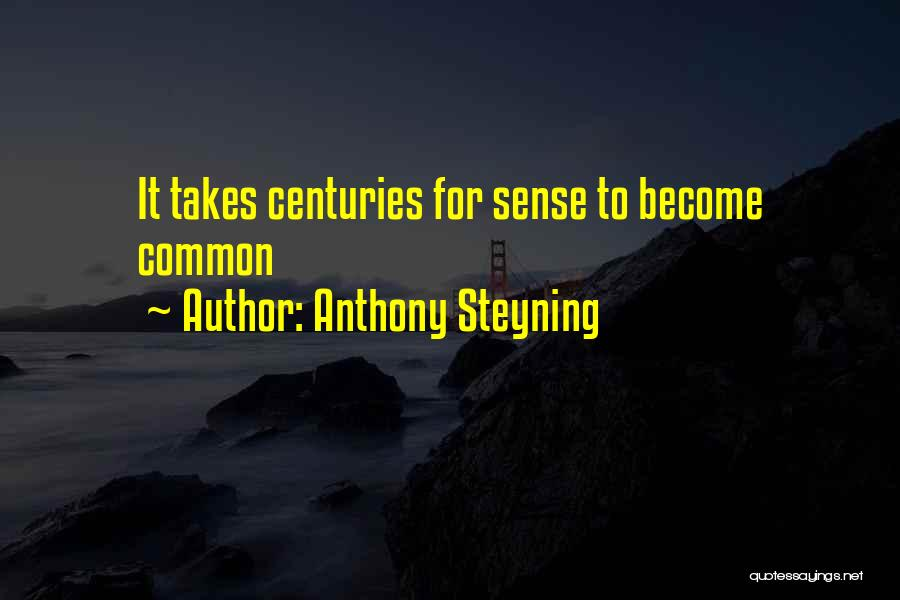Anthony Steyning Quotes 2150082