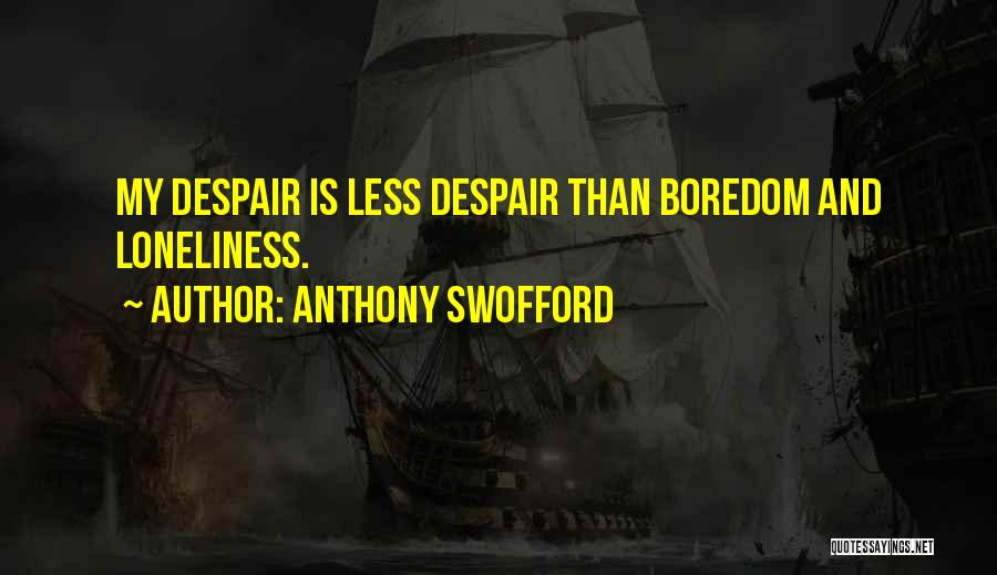 Anthony Swofford Quotes 1593462