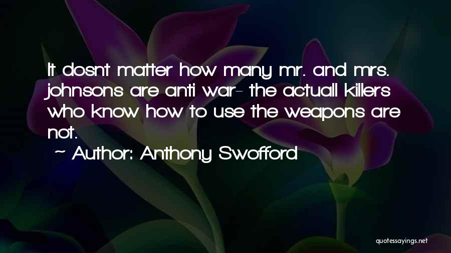 Anthony Swofford Quotes 1660725