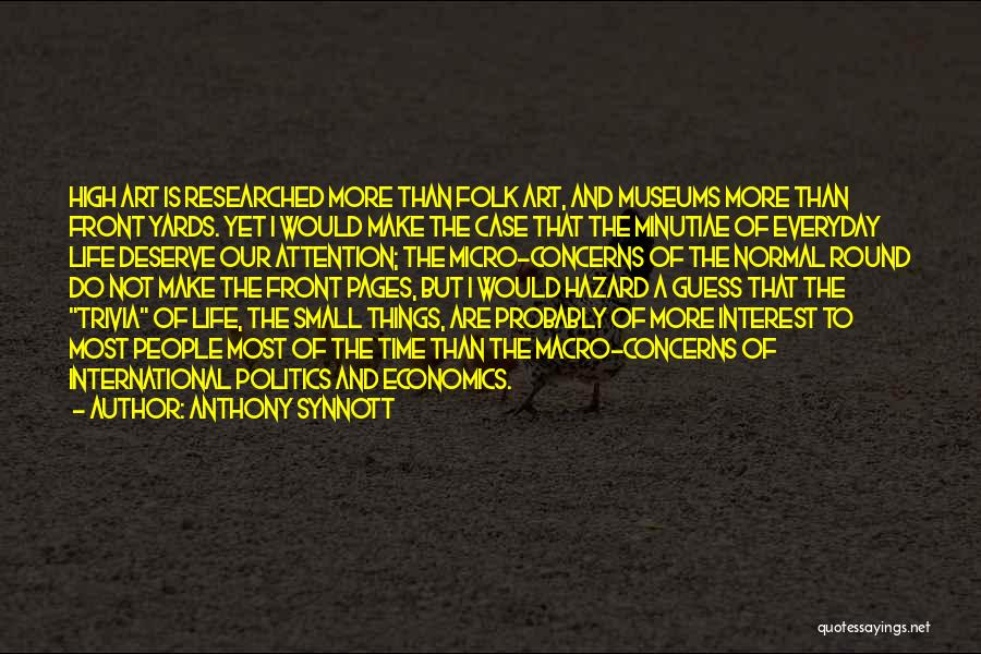 Anthony Synnott Quotes 1299189