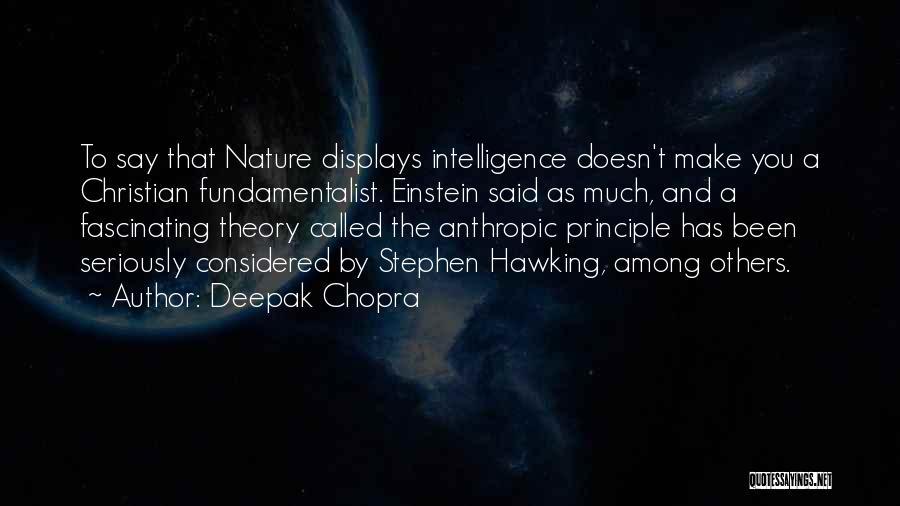 Anthropic Quotes By Deepak Chopra