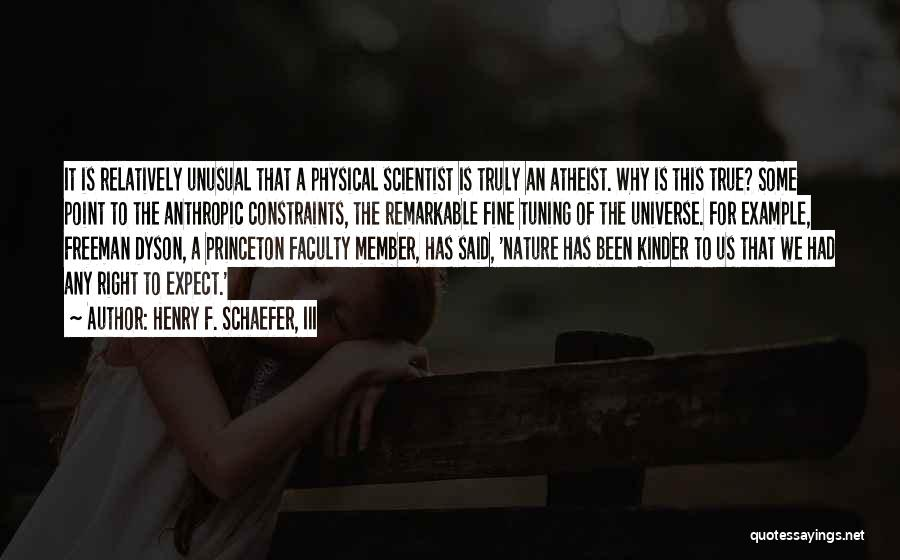 Anthropic Quotes By Henry F. Schaefer, III