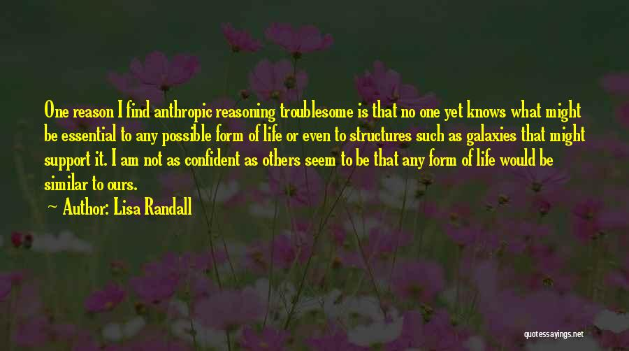 Anthropic Quotes By Lisa Randall