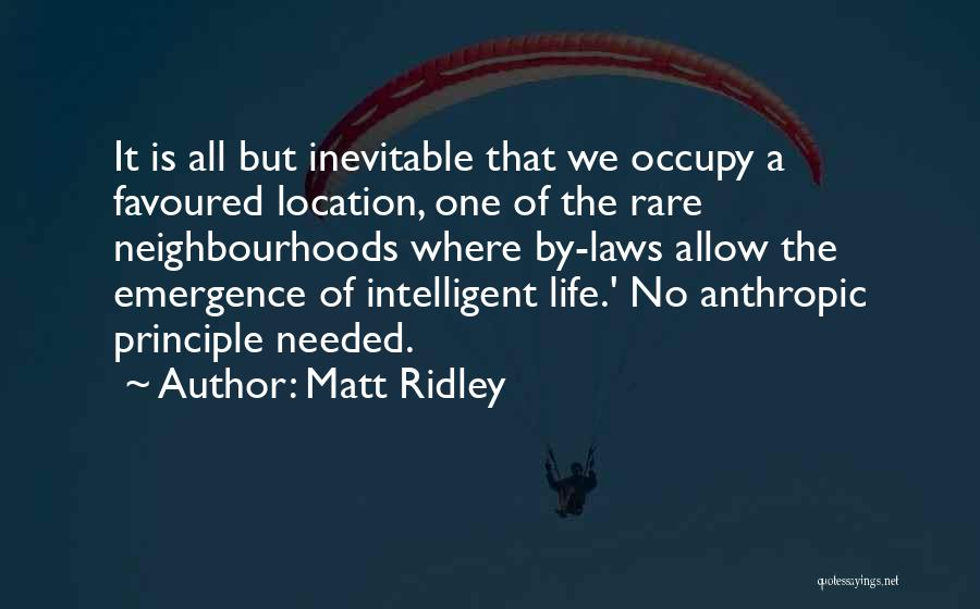 Anthropic Quotes By Matt Ridley