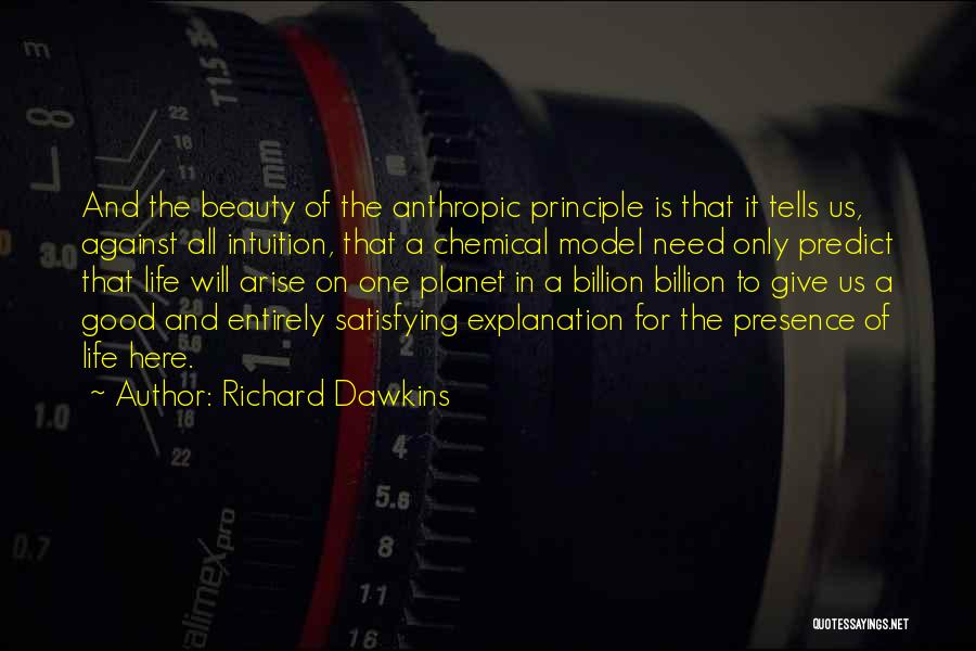 Anthropic Quotes By Richard Dawkins