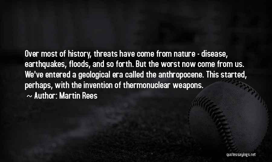 Anthropocene Quotes By Martin Rees
