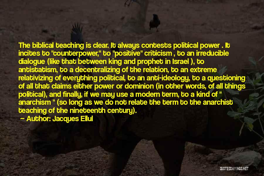 Anti Anarchist Quotes By Jacques Ellul
