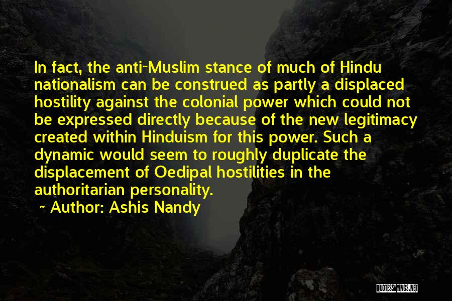 Anti Authoritarian Quotes By Ashis Nandy
