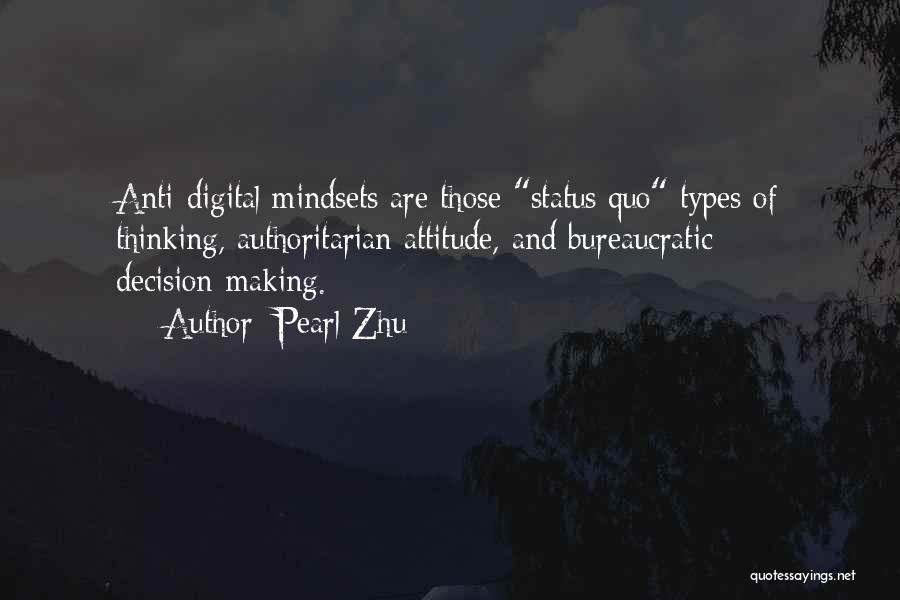 Anti Authoritarian Quotes By Pearl Zhu