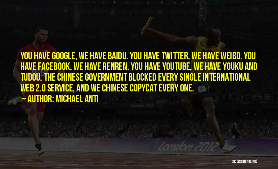 Anti Facebook Quotes By Michael Anti