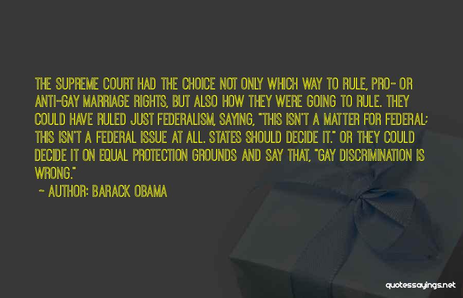 Anti Gay Rights Quotes By Barack Obama