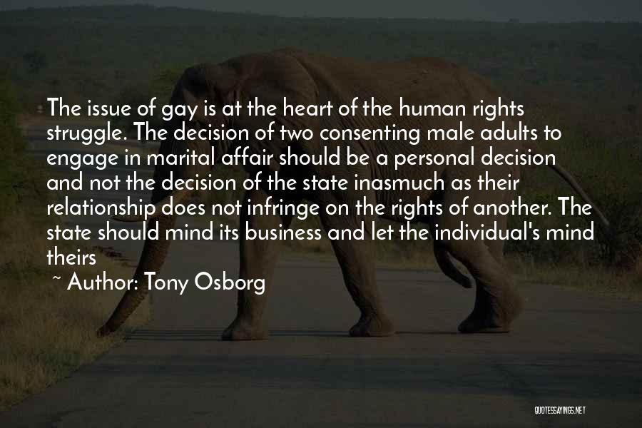 Anti Gay Rights Quotes By Tony Osborg