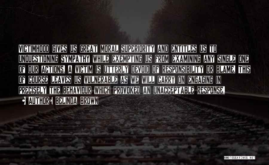 Anti Life Quotes By Belinda Brown