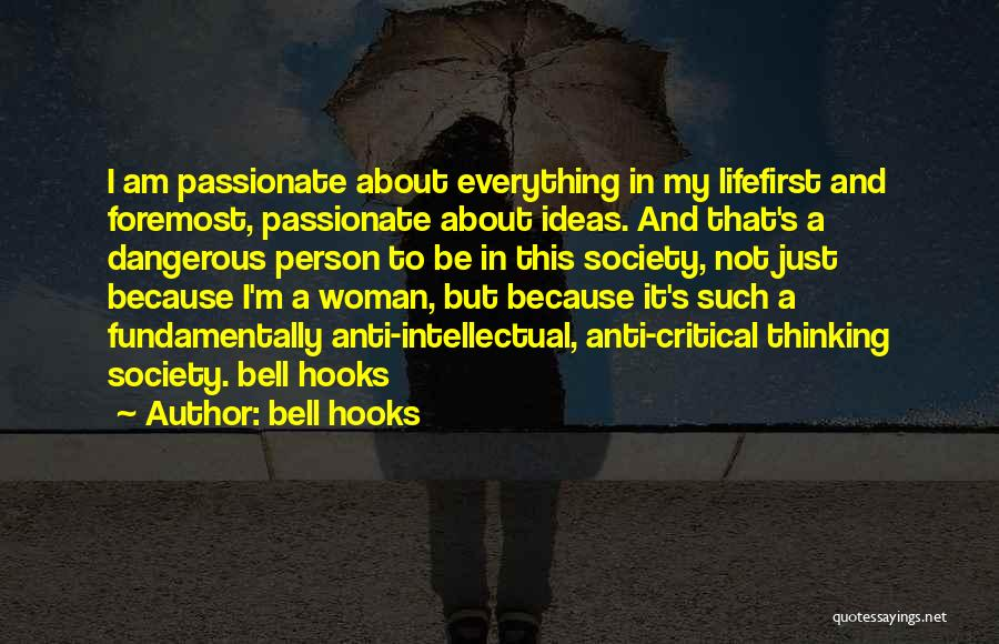 Anti Life Quotes By Bell Hooks