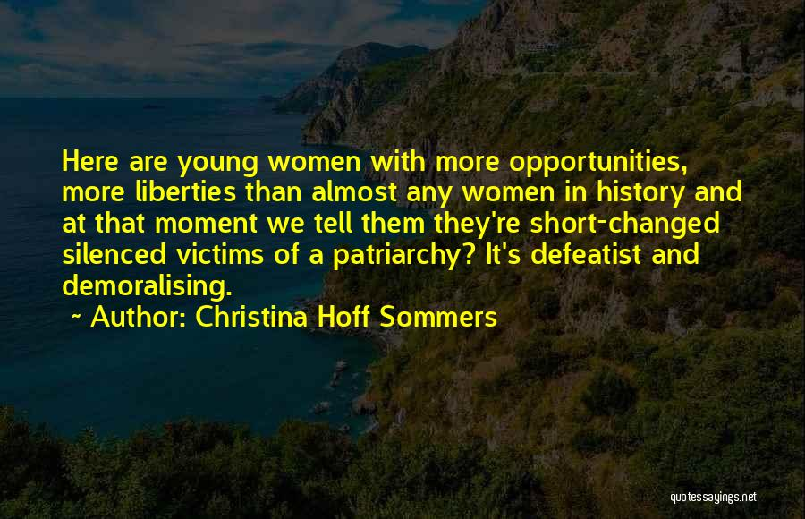 Anti Life Quotes By Christina Hoff Sommers