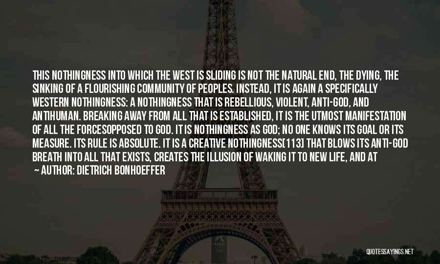 Anti Life Quotes By Dietrich Bonhoeffer