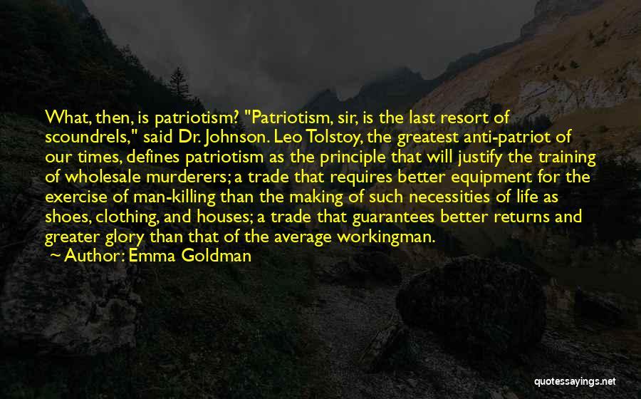Anti Life Quotes By Emma Goldman