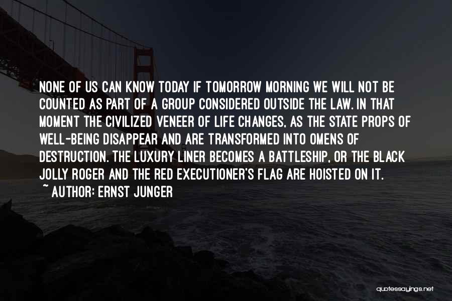 Anti Life Quotes By Ernst Junger