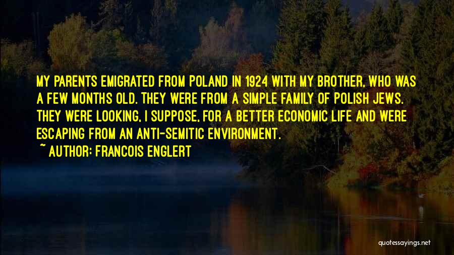 Anti Life Quotes By Francois Englert