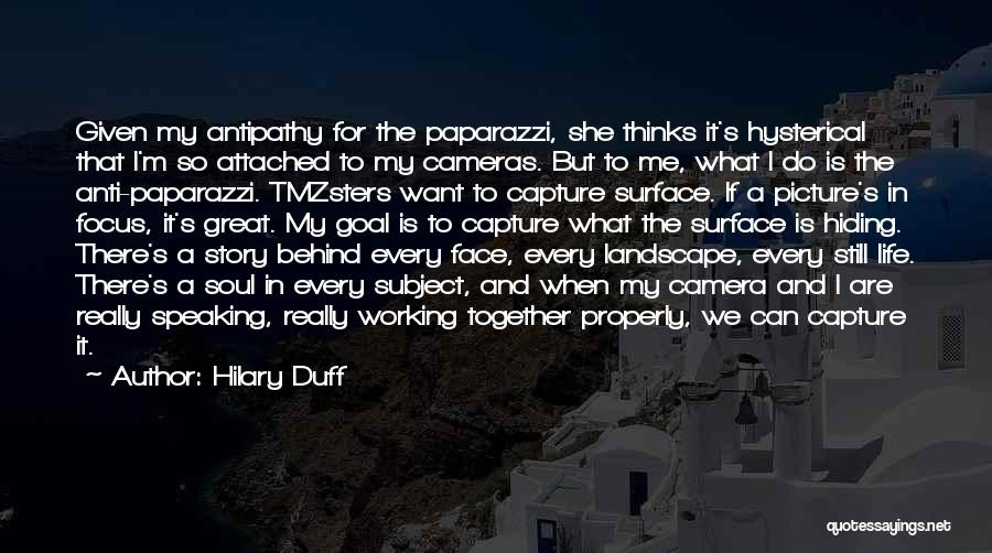 Anti Life Quotes By Hilary Duff