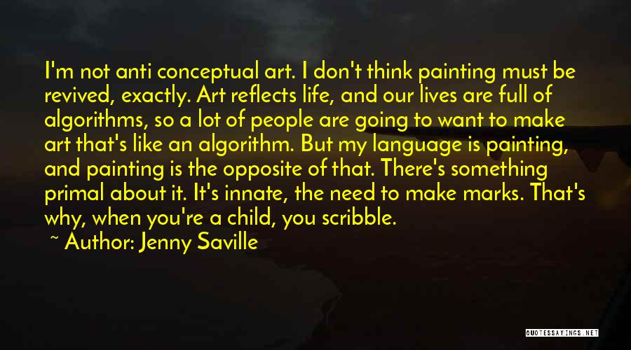 Anti Life Quotes By Jenny Saville