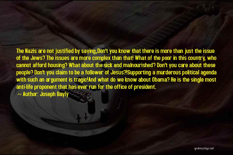 Anti Life Quotes By Joseph Bayly