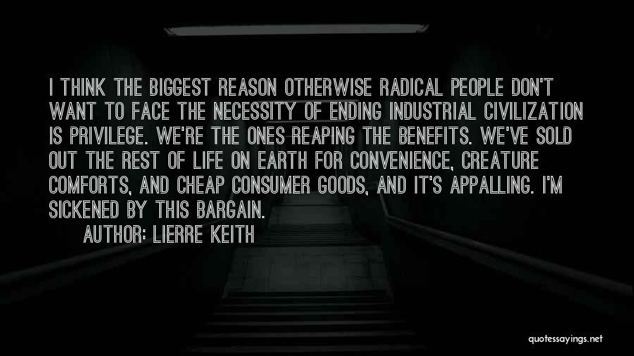 Anti Life Quotes By Lierre Keith