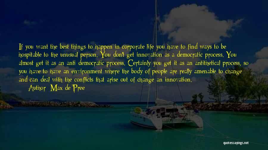 Anti Life Quotes By Max De Pree