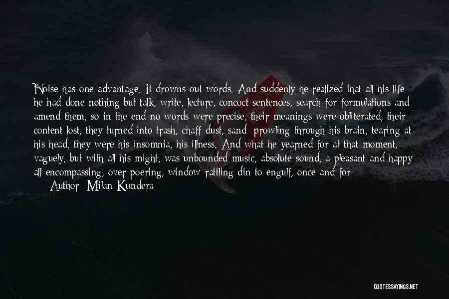 Anti Life Quotes By Milan Kundera