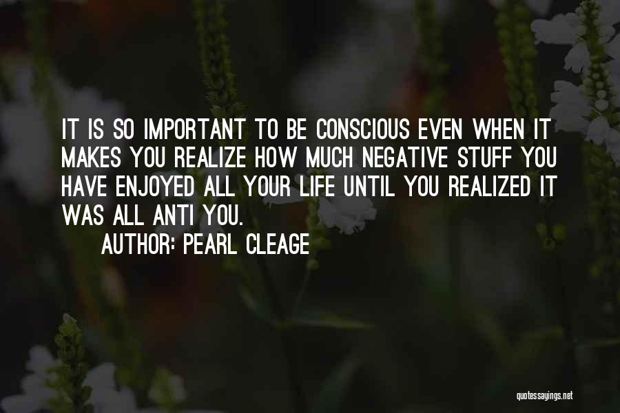 Anti Life Quotes By Pearl Cleage