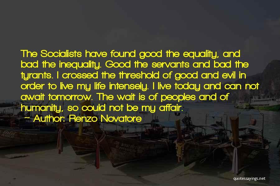 Anti Life Quotes By Renzo Novatore