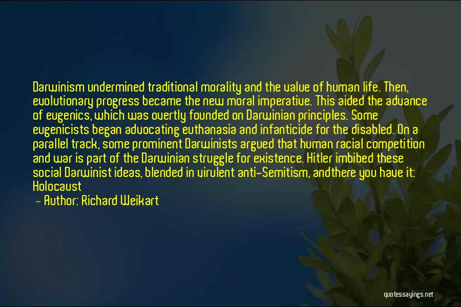 Anti Life Quotes By Richard Weikart