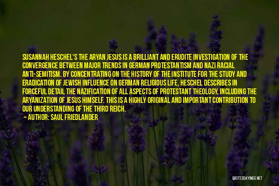 Anti Life Quotes By Saul Friedlander