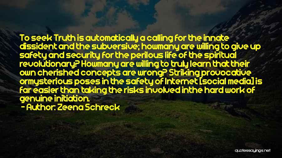 Anti Life Quotes By Zeena Schreck