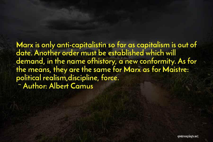 Anti-macho Quotes By Albert Camus