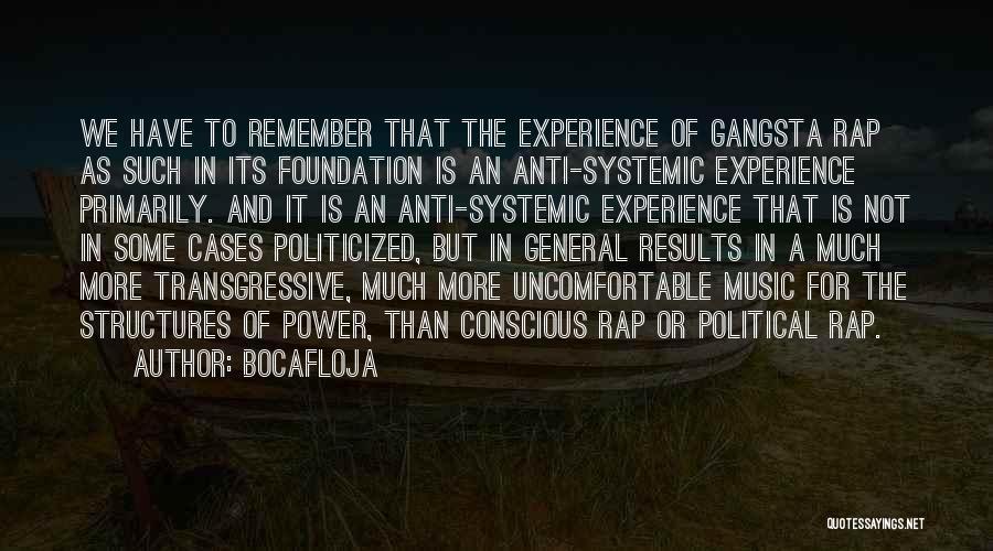 Anti-macho Quotes By Bocafloja