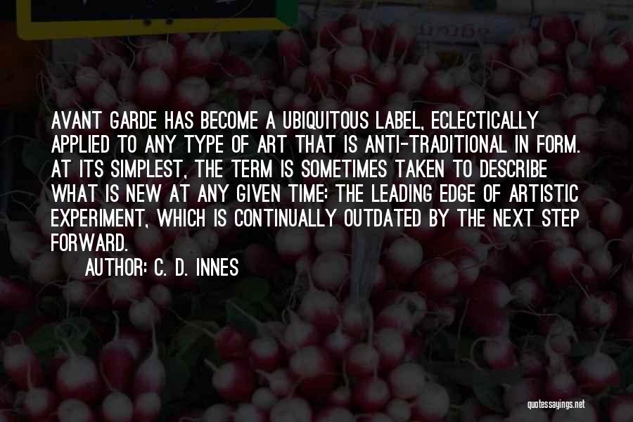 Anti-macho Quotes By C. D. Innes