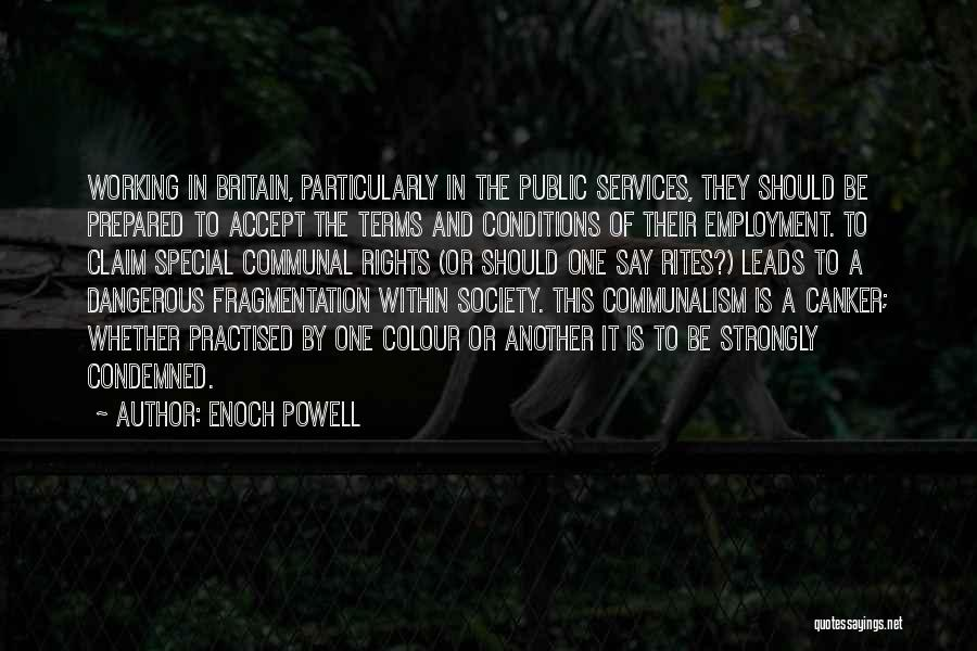 Anti-macho Quotes By Enoch Powell