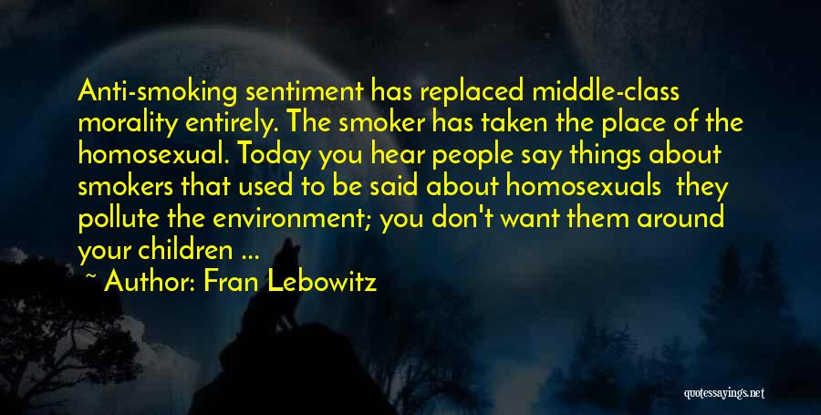 Anti-macho Quotes By Fran Lebowitz