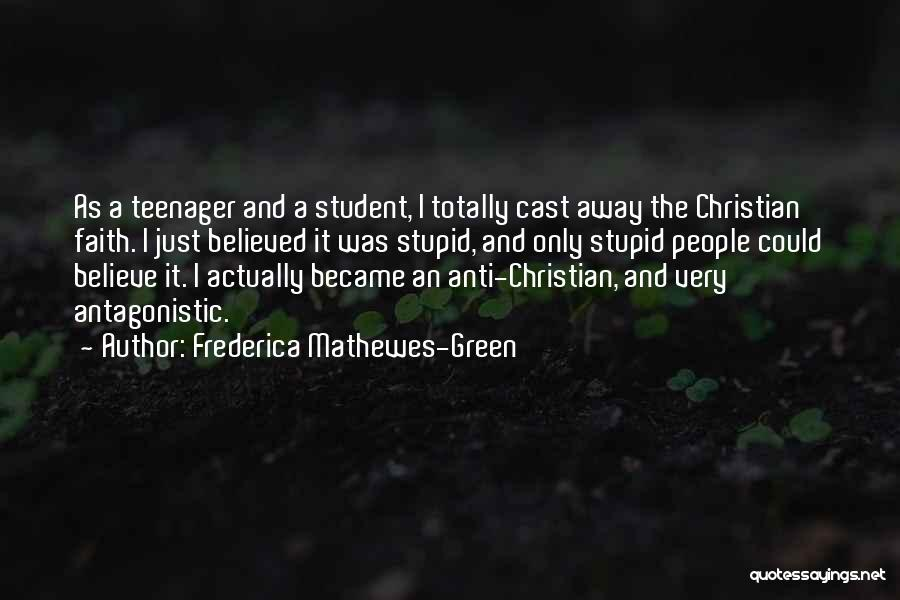 Anti-macho Quotes By Frederica Mathewes-Green