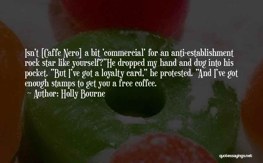 Anti-macho Quotes By Holly Bourne